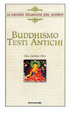 Cover of BUDDHISMO TESTI ANTICHI - DAL CANONE PALI