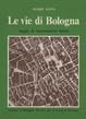 Cover of Le vie di Bologna