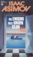 Cover of Gli enigmi dell'Union Club