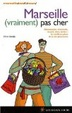 Cover of Marseille (vraiment) pas cher