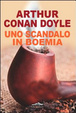Cover of Uno scandalo in Boemia