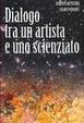 Cover of Dialogo tra un artista e uno scienziato