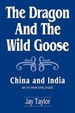 Cover of The Dragon and the Wild Goose: with New Epilogue