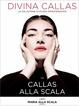Cover of Maria alla Scala II - Callas alla Scala