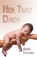 Cover of Her Two Dads