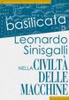 Cover of La Basilicata di Leonardo Sinisgalli nella Civiltà delle macchine