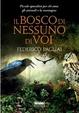 Cover of Il bosco di nessuno di voi. Piccole apocalissi per chi ama gli animali e la montagna