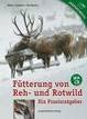 Cover of Fütterung von Reh- und Rotwild