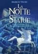 Cover of La notte delle statue