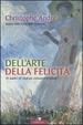 Cover of Dell'arte della felicità