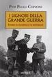 Cover of I signori della Grande Guerra