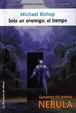 Cover of Solo un enemigo, el tiempo