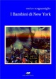 Cover of I bambini di New York