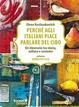 Cover of Perchè agli italiani piace parlare del cibo