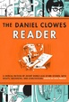 Cover of The Daniel Clowes Reader