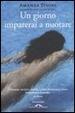Cover of Un giorno imparerai a nuotare