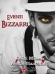 Cover of Eventi bizzarri