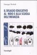 Cover of Il disagio educativo all'asilo nido e alla scuola dell'infanzia