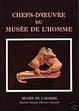 Cover of Chefs-d'œuvre du Musée de l'homme
