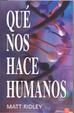 Cover of Qué nos hace humanos