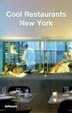 Cover of Cool Restaurants New York