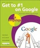 Cover of Get to #1 on Google in Easy Steps