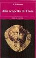 Cover of Alla scoperta di Troia