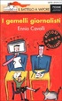 Cover of I gemelli giornalisti