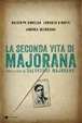 Cover of La seconda vita di Majorana