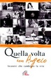 Cover of Quella volta un angelo