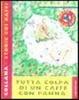 Cover of Tutta colpa di un caffè con panna