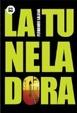 Cover of La tuneladora