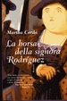 Cover of La borsa della signora rodriguez