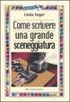 Cover of Come scrivere una grande sceneggiatura