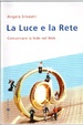 Cover of La Luce e la Rete