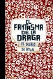 Cover of El Fantasma de la Draga