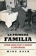 Cover of La primera familia/ The First Family