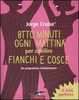 Cover of Otto minuti ogni mattina per snellire fianchi e cosce