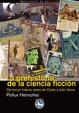 Cover of La prehistoria de la ciencia ficción