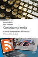 Cover of Comunicare ai media