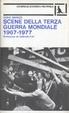Cover of Scene della terza guerra mondiale 1967-1977