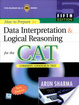 Cover of How to Prepare for: Data Interpretation and: Logical Reasoning: for the CAT: Common Admission Test