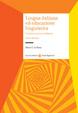 Cover of Lingua italiana ed educazione linguistica