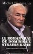 Cover of Le roman vrai de Dominique Strauss-Kahn