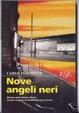 Cover of Nove angeli neri
