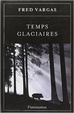 Cover of Temps glaciaires