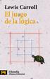Cover of El juego de la lógica y otros escritos