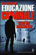 Cover of Educazione criminale