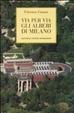Cover of Via per via gli alberi di Milano