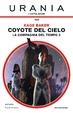 Cover of Coyote del cielo - La Compagnia del Tempo 2